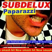 Paparazzi (Yves Larock Edit) Songs