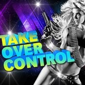 Take Over Control (Tribute To Afrojack) Songs