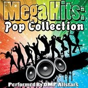Mega Hits: Pop Collection Songs