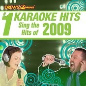 Drew's Famous # 1 Karaoke Hits: Sing The Hits Of 2009 Songs