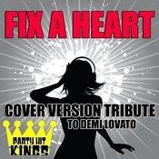 Fix A Heart (Cover Version Tribute To Demi Lovato) Songs