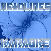 Headlines (Karaoke) Songs