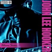 John Lee Hooker - Vol. 7- Please Don't Go Songs