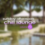 Sunday Afternoon Chill Lounge Vol. 8 Songs