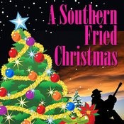 A Southern Fried Christmas Songs