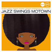 Jazz Swings Motown (Jazz Club) Songs