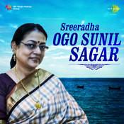 Sreeradha Ogo - Sunil Sagar Songs