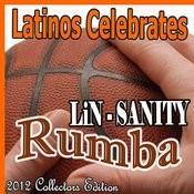 Lin-Sanity Rumba (2012 Collectors Edition) Songs