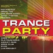 Trance Party: 15 Hard Hitting Trance Traxx Songs