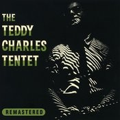 The Teddy Charles Tentet (Remastered) Songs