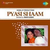 Pyasi Shaam Songs