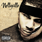 Nellyville (Explicit Version) Songs