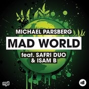 Mad World (Feat. Safri Duo & Isam B) [Raaban Edit] Song
