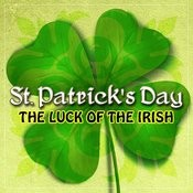 St. Patrick's Day (The Luck Of The Irish) Songs