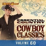 Essential Country: Cowboy Classics, Vol. 60 Songs