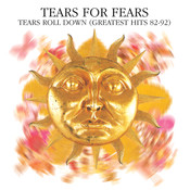 Tears Roll Down (Greatest Hits 82-92) Songs