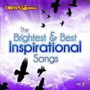 The Brightest & Best Inspirational Songs, Vol. 9 Songs