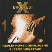 X Brodfest (Revija Nove Domoljubne Pjesme Hrvatske) Songs