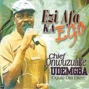 Ezi Afa Ka Ego Songs