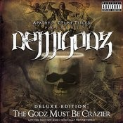 Deluxe Edition: The Godz Must Be Crazier Songs