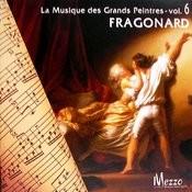 Les Grands Peintres Et La Musique (Famous Painters' Music Collection): Fragonard, Vol. 6/16 Songs