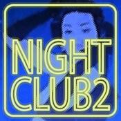 Night Club 2 Songs