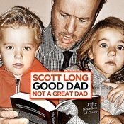 Good Dad... Not A Great Dad Songs