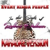 Every Kinda People (In The Style Of Robert Palmer) [Karaoke Version] - Single Songs