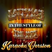 Katisha's Entrance (In The Style Of The Hot Mikado) [Karaoke Version] - Single Songs