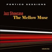 Jazz Showcase: The Mellow Muse, Vol. 2 Songs