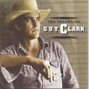 The Essential Guy Clark Songs