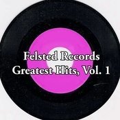 Felsted Records Greatest Hits, Vol. 1 Songs