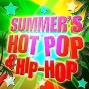 Summer's Hot Pop & Hip-Hop Songs