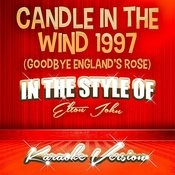 Candle In The Wind 1997 (Goodbye England's Rose) [In The Style Of Elton John] [Karaoke Version] - Single Songs