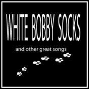 White Bobby Socks Songs