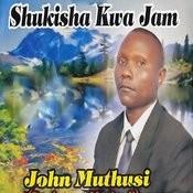 Shukisha Kwa Jam Song