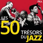 Les 50 Trésors Du Jazz Songs