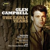 Glen Campbell, The Early Years Songs