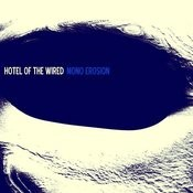 Hotel Of The Wired Songs