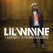 I Am Not A Human Being (Edited Version) Songs
