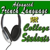 Advanced French Language For College Students Songs