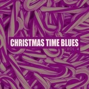 Christmas Time Blues - Vol. 4 Songs
