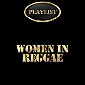 Women In Reggae Playlist Songs