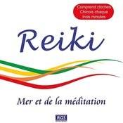 Reiki - Mer Et De La Méditation Songs