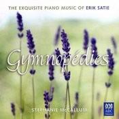 Gymnopédies: The Exquisite Piano Music Of Erik Satie Songs