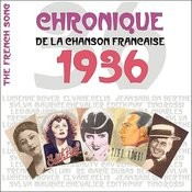 The French Song / Chronique De La Chanson Française - 1936, Vol. 13 Songs