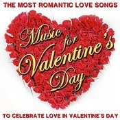 The Most Romantic Love Songs. Music For Valentine´s Day To Celebrate Love In Valentine´s Day Songs