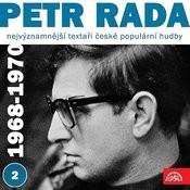 Nejvýznamnější Textaři České Populární Hudby Petr Rada 2 (1968 - 1970) Songs