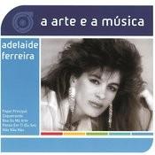 A Arte E A Música De Adelaide Ferreira Songs