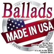 Ballads Made In Usa Songs